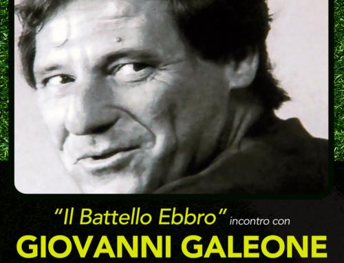IL BATTELLO EBBRO: Incontro con Giovanni GALEONE