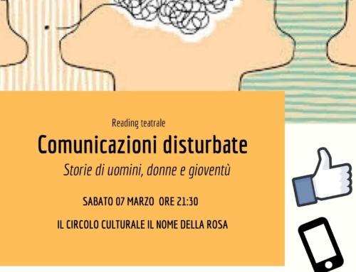 COMUNICAZIONI DISTURBATE: Storie di uomini, donne e gioventù